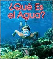 Qu Es El Agua?  by  Robin Nelson