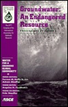 Groundwater: An Endangered Resource: Proceedings of Theme C: The 27th Congress of the International Association for Hydraulic Resea International Association for Hydraulic