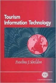 Tourism Information Technology  by  P. J. Sheldon