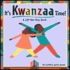 Its Kwanzaa Time!: A Lift-The-Flap Story Synthia Saint James