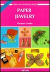 Paper Jewlery [With Colorful Paper for Folding]  by  Florence Temko