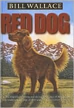 Red Dog  by  Bill Wallace