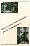 Detection of and Construction at the Soil/Rock Interface: Proceedings of the Symposium Sponsored  by  the Rock Mechanics Committee of the Geotechnical (Technical ... on Lifeline Earthquake Engineering Monogra) by William F. Kane