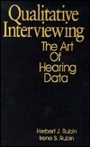 Qualitative Interviewing: The Art Of Hearing Data Herbert J. Rubin