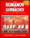 From Romanov to Gorbachev: Russia in the 20th Century  by  Peter Mantin