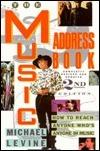 Music Address Bk 2e  by  Michael Levine