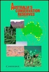 Australias Conservation Reserves  by  Janet Coveney