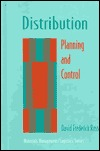 Distribution: Planning And Control  by  David Frederick Ross