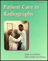 Patient Care In Radiography Ruth Ann Ehrlich