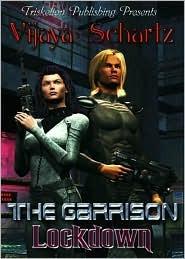 The Garrison: Lockdown Vijaya  Schartz