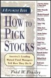 How to Pick Stocks Fred Frailey