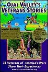 Ojai Valleys Veterans Stories: 33 Stories from Military Veterans of the Ojai Valleys Vfw Post 11461 Charles A. Bennett