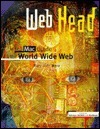 Web Head: A Mac Guide To The World Wide Web Mary Jane Mara