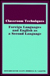 Classroom Techniques: Foreign Languages And English As A Second Language  by  Edward David Allen