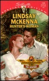 Hunters Woman  (Morgans Mercenaries: The Hunters, #2) (Silhouette Special Editions,  No. 1255) (Silhouette Special Edition, #1255)  by  Lindsay McKenna