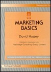 Marketing Basics: Extra Participants Guide David Hussey