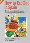 How to Eat Out in Spain Ana Vázquez