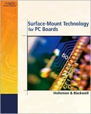 Surface-Mount Technology for PC Boards  by  Glenn R. Blackwell