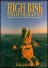 High-Risk Photography John Annerino