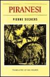 Piranesi  by  Pierre Seghers