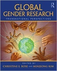 Global Gender Research: Transnational Perspectives Christine Bose