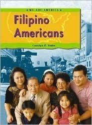 Filipino Americans  by  Carolyn P. Yoder