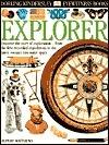 Explorer (DK Eyewitness Books)  by  Rupert Matthews