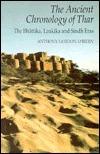The Ancient Chronology of Thar: The Bhattika, Laukika and Sindh Eras Anthony Gordon OBrien