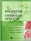 The Shoulder and the Overhead Athlete  by  Sumant G Krishnan