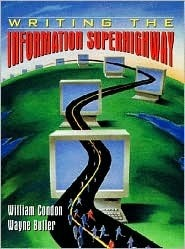 Writing The Information Superhighway  by  William Condon
