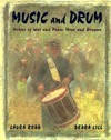 Music and Drum  by  Laura Robb
