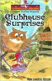 Clubhouse Surprises  by  Mona Gansberg Hodgson