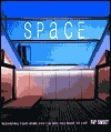 Space: Reshaping Your Home for the Way You Want to Live  by  Fay Sweet