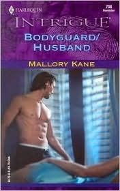 Bodyguard/Husband  by  Mallory Kane