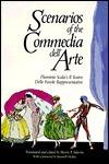 Scenarios of the Commedia Dellarte: Flaminio Scalas Il Teatro Delle Favole Rappresentative  by  Flaminio Scala