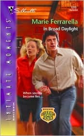 In Broad Daylight (Cavanaugh Justice, #7) Marie Ferrarella