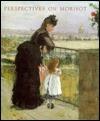 Perspectives on Morisot Kathleen Adler