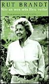Freundesland: Erinnerungen Rut Brandt
