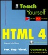 Teach Yourself HTML 4 [With *]  by  Stephanie Cottrell Bryant