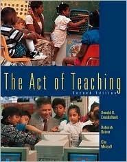 The Act Of Teaching Donald R. Cruickshank