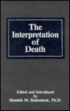 Interpretation of Death  by  Hendrik Marinus Ruitenbeek