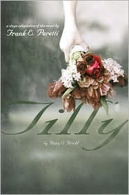 Tilly: A Stage Adaptation of the Novel  by  Henry O. Arnold