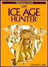 An Ice Age Hunter  by  Giovanni Caselli