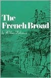 The French Broad  by  Wilma Dykeman