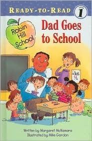 Dad Goes to School Margaret McNamara