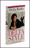 Delta Style: Eve Wasnt a Size 6 and Neither Am I Delta Burke