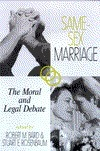 Same Sex Marriage: The Moral And Legal Debate (Contemporary Issues Series)  by  Robert M. Baird
