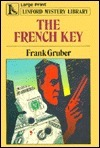 The French Key Frank Gruber
