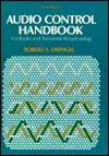 Audio Control Handbook: For Radio and Television Broadcasting  by  Robert S. Oringel