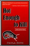 Hot Enough to Kill (The Jolene Jackson Mystery Series, #1) Paula Boyd